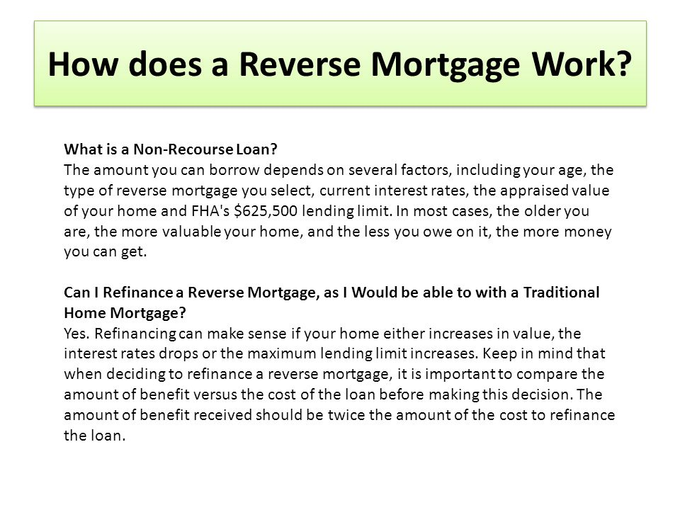 How does a Reverse Mortgage Work. What is a Non-Recourse Loan.