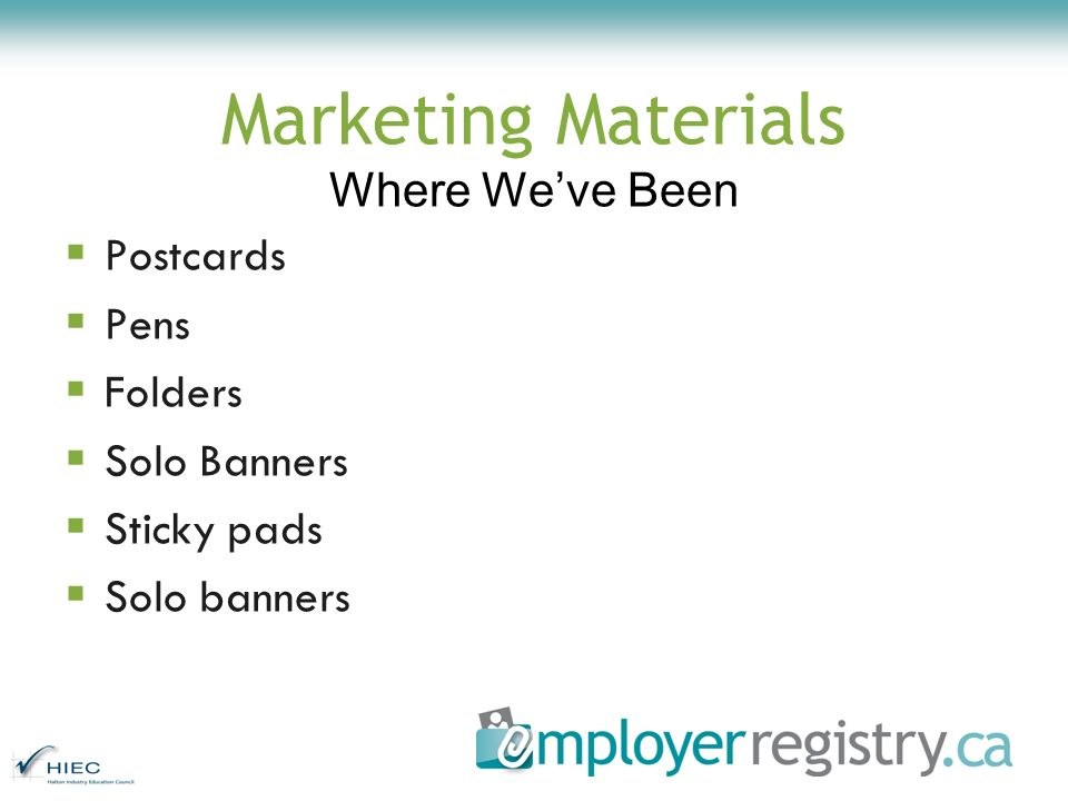Marketing Materials Where Weve Been Postcards Pens Folders Solo Banners Sticky pads Solo banners
