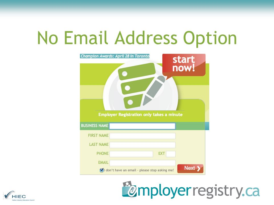 No Email Address Option