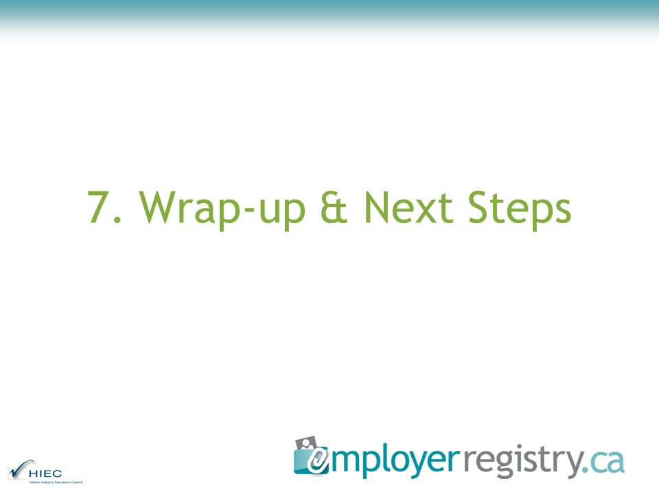 7. Wrap-up & Next Steps