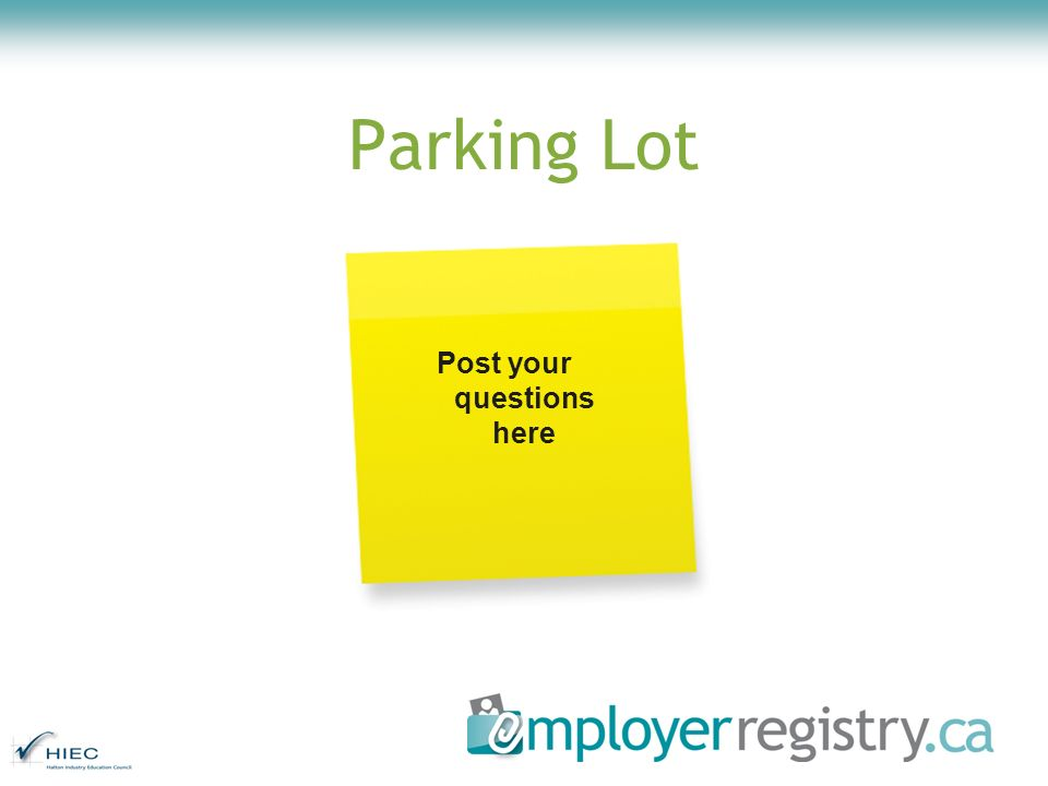Parking Lot Post your questions here