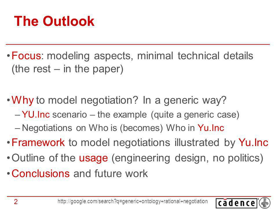 http://google.com/search?q=generic+ontology+rational+negotiation 3 Why to Model Negotiation.