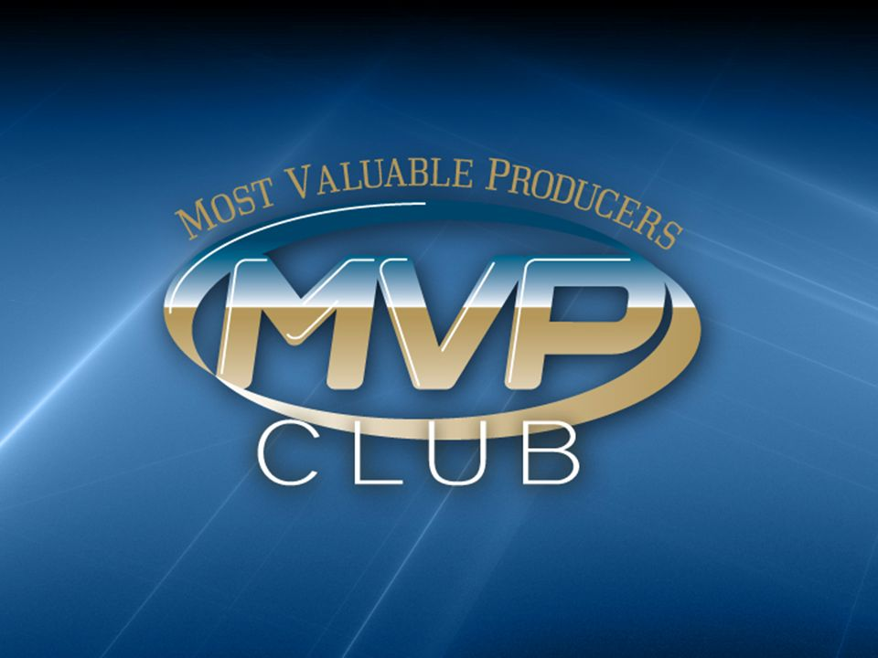 MVP Club Agenda What We Do How We Do It Why We Are Different Technology Used Lead Examples Agent Successes Get Started!