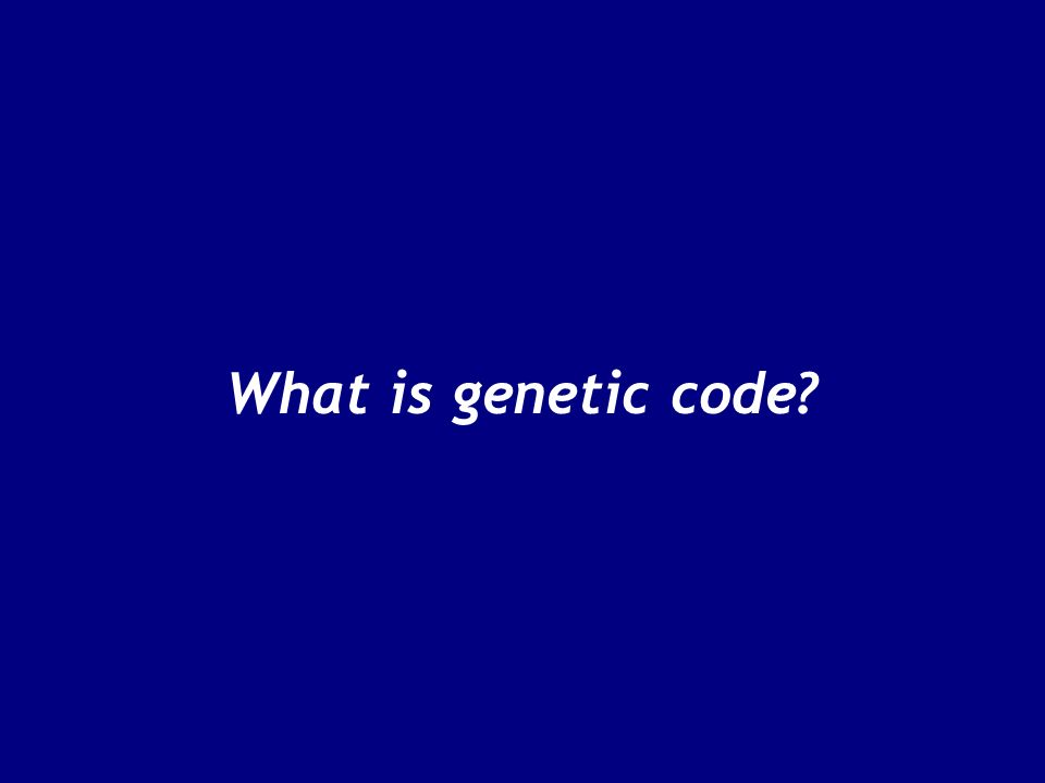 What is genetic code?
