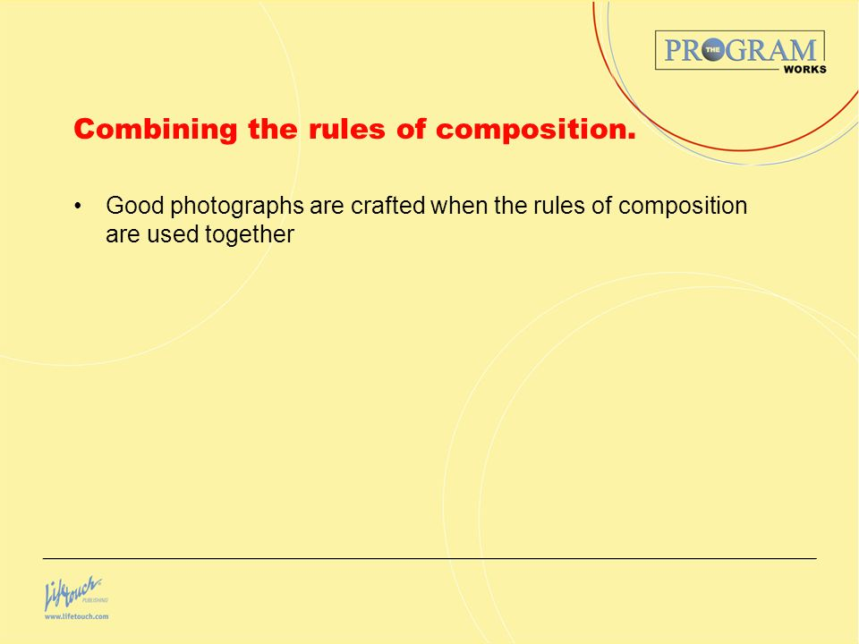 Combining the rules of composition. Good photographs are crafted when the rules of composition are used together