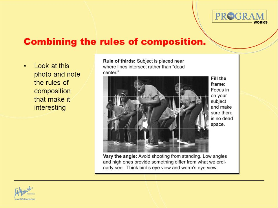 Combining the rules of composition. Look at this photo and note the rules of composition that make it interesting