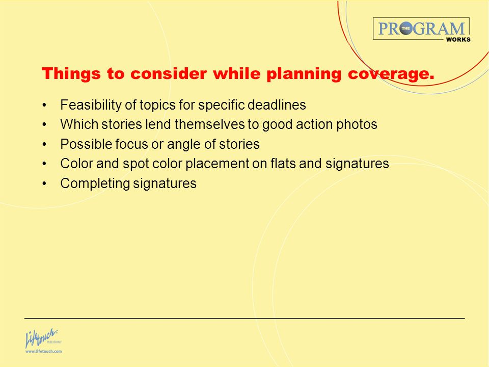 Things to consider while planning coverage.