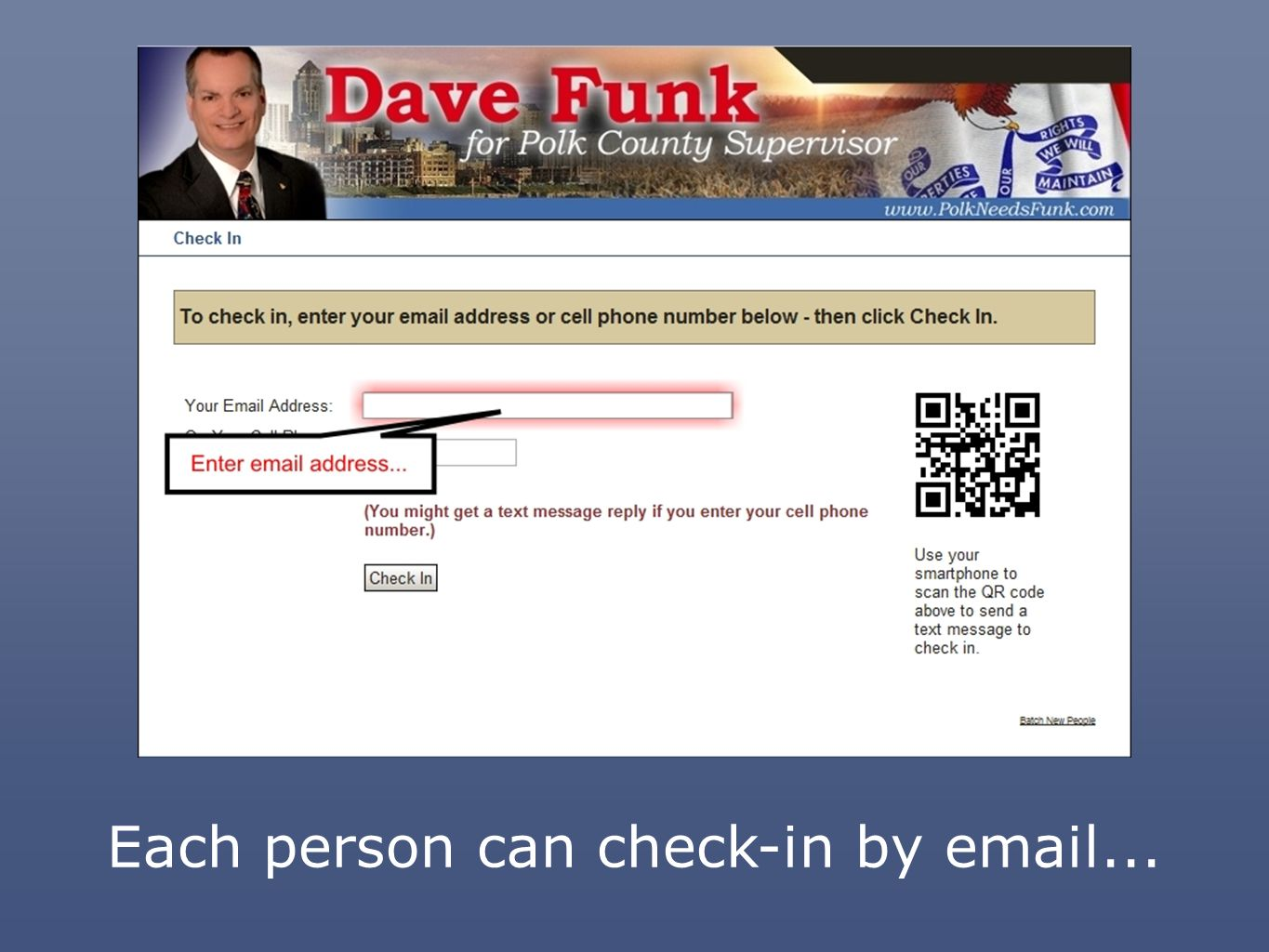 Each person can check-in by email...