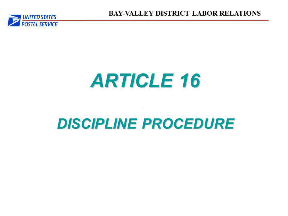 BAY-VALLEY DISTRICT LABOR RELATIONS ARTICLE 16 DISCIPLINE PROCEDURE