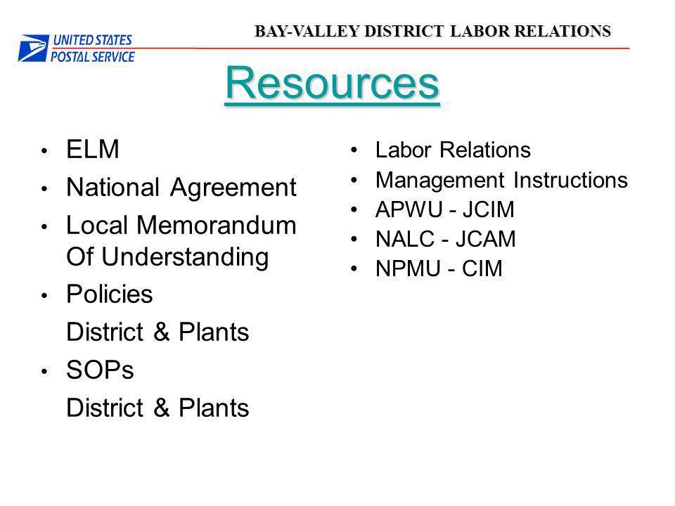 BAY-VALLEY DISTRICT LABOR RELATIONS Resources ELM National Agreement Local Memorandum Of Understanding Policies District & Plants SOPs District & Plan
