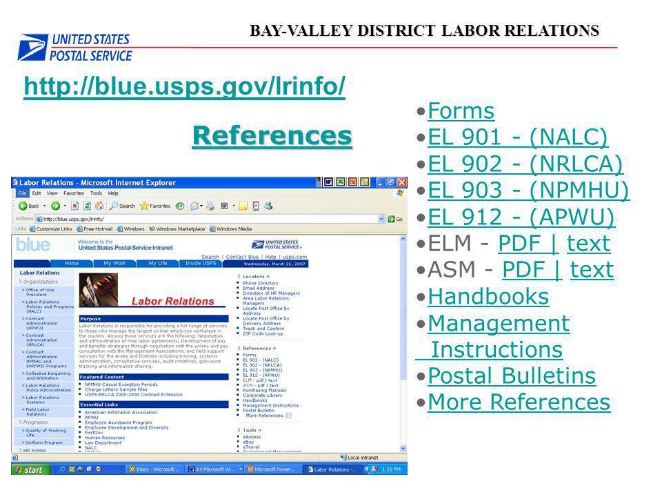 BAY-VALLEY DISTRICT LABOR RELATIONS http://blue.usps.gov/lrinfo/ References Forms EL 901 - (NALC) EL 902 - (NRLCA) EL 903 - (NPMHU) EL 912 - (APWU) EL