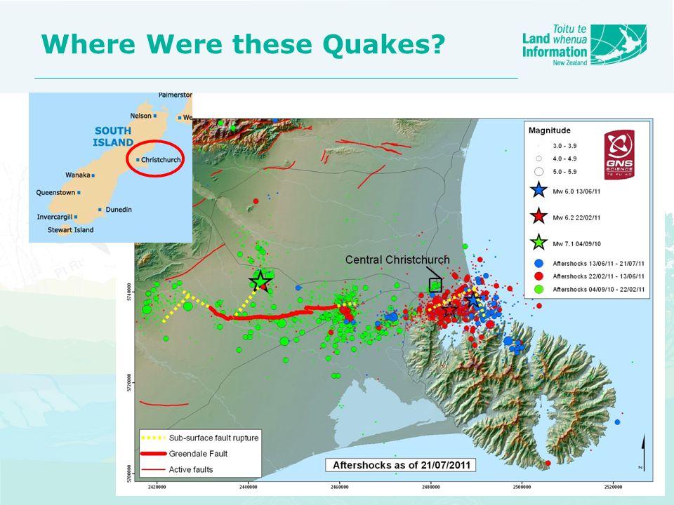 Where Were these Quakes?