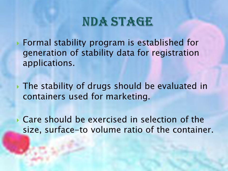 Formal stability program is established for generation of stability data for registration applications.