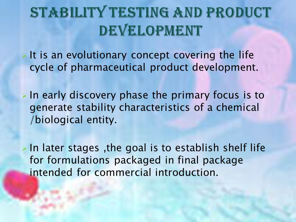 The guidelines in section 211.166 of 21 CFR states there shall be a written stability testing program designed to assess the stability characteristics of drug product.