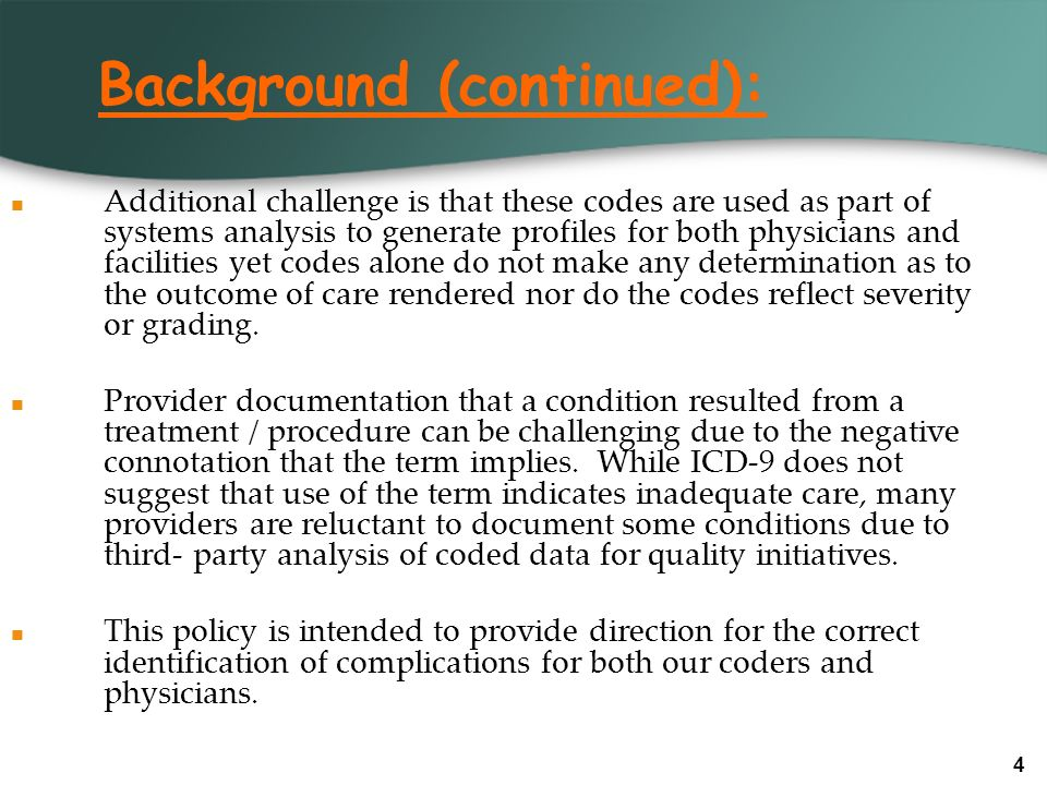 15 Coding Instructions (continued): Specific Instructions: Ileus CPMC will only code this as a complication if the term postoperative is used to describe the condition, or if the record otherwise states the ileus is a complication.