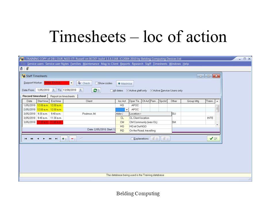 Timesheets – loc of action Belding Computing