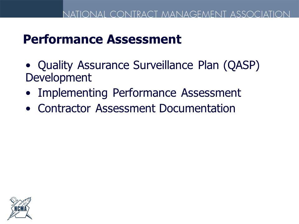 Performance Assessment Quality Assurance Surveillance Plan (QASP) Development Implementing Performance Assessment Contractor Assessment Documentation