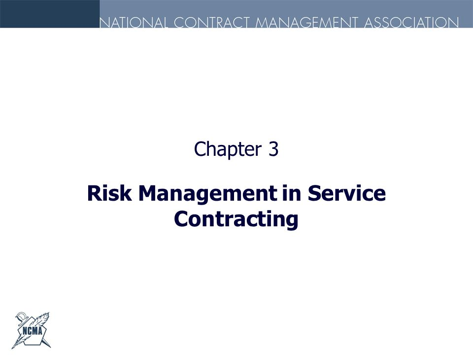 Chapter 3 Risk Management in Service Contracting