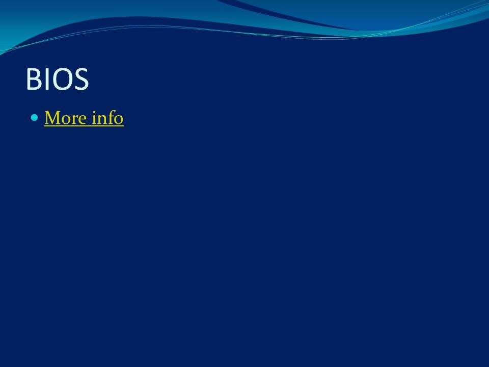 BIOS More info