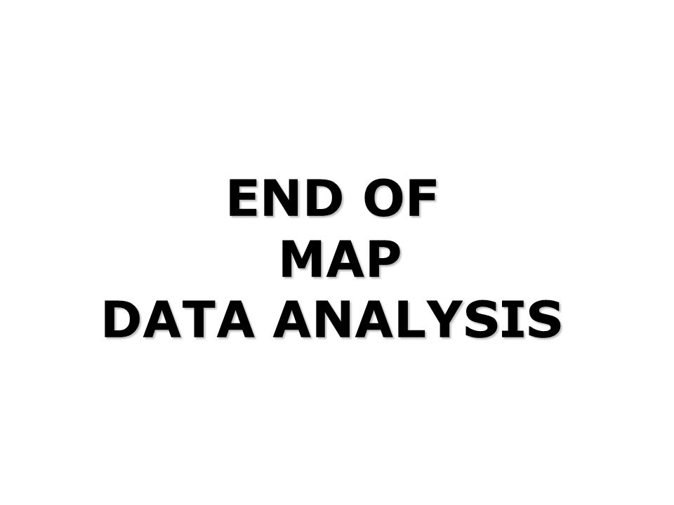 END OF MAP DATA ANALYSIS