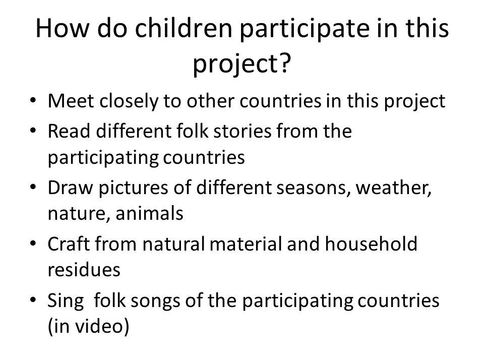 How do children participate in this project.