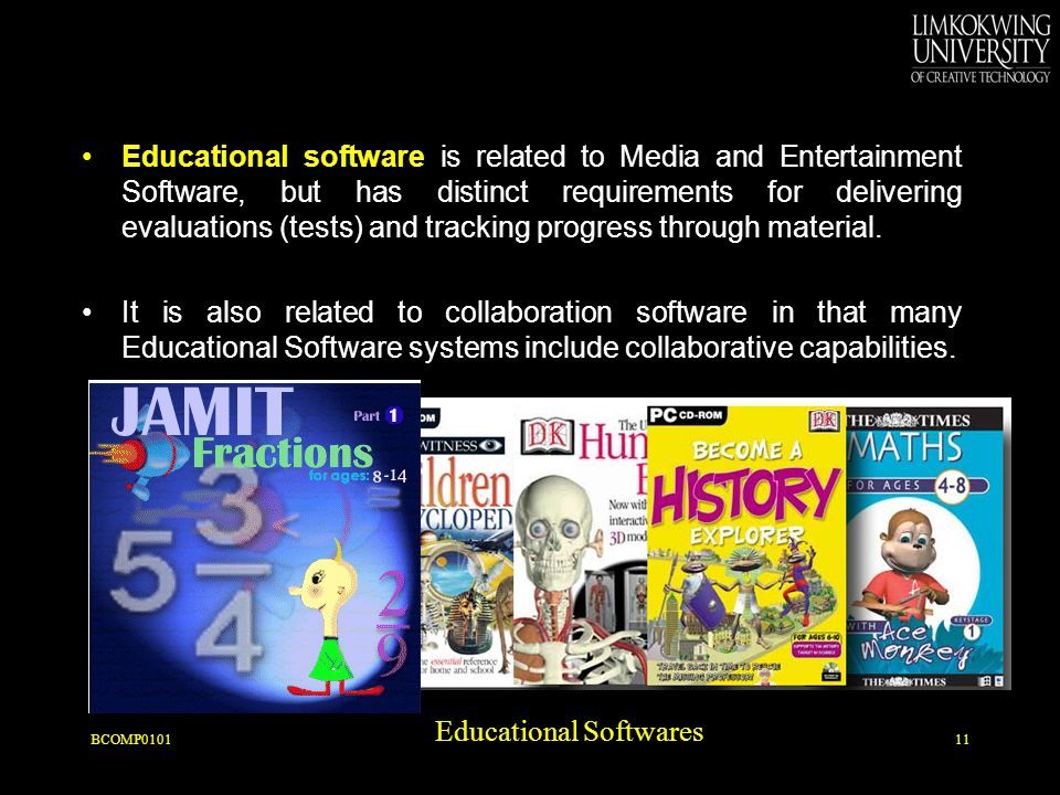 Educational software is related to Media and Entertainment Software, but has distinct requirements for delivering evaluations (tests) and tracking progress through material.