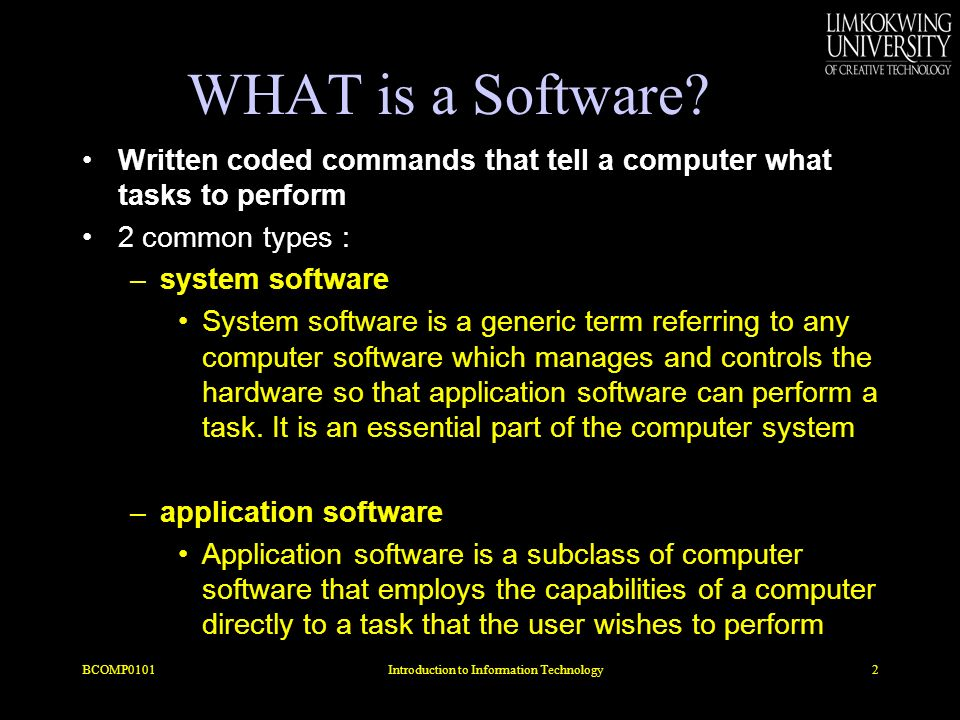 ARCHITECTURE OF SYSTEM SOFTWARE & AAPLICATION SOFTWARE BCOMP01013Introduction to Information Technology