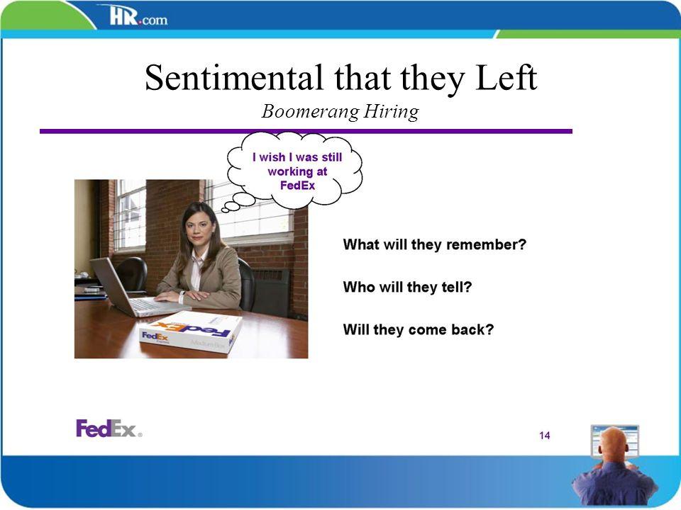 Sentimental that they Left Boomerang Hiring