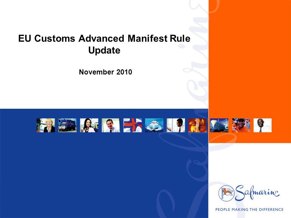 EU Customs Advanced Manifest Rule Update November 2010