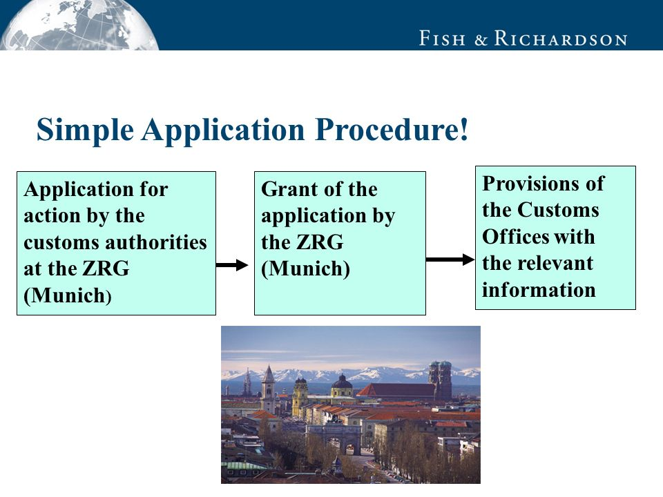 Data Source Simple Application Procedure! Application for action by the customs authorities at the ZRG (Munich ) Grant of the application by the ZRG (