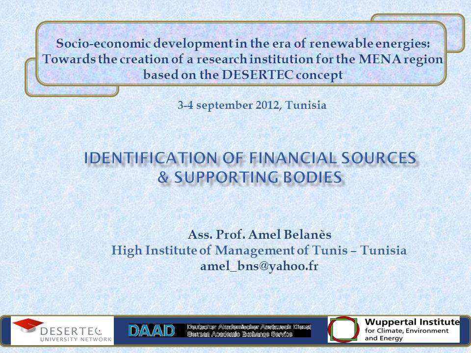 3-4 september 2012, Tunisia Ass. Prof. Amel Belanès High Institute of Management of Tunis – Tunisia amel_bns@yahoo.fr Socio-economic development in th