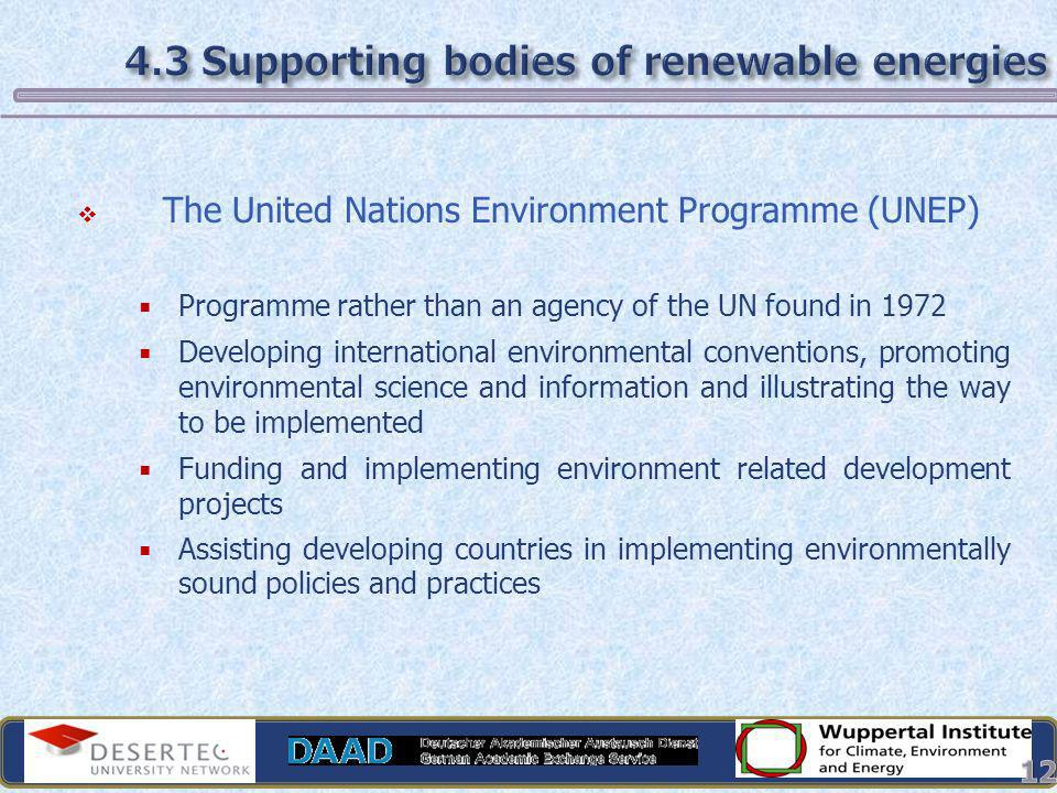 The United Nations Environment Programme (UNEP) Programme rather than an agency of the UN found in 1972 Developing international environmental convent