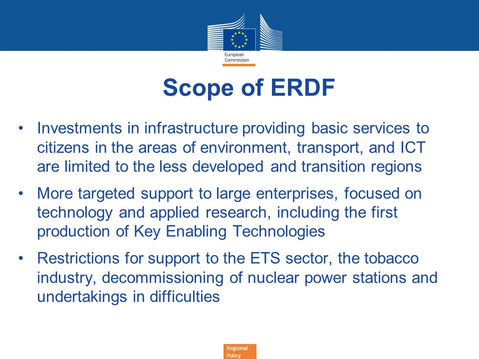 Regional Policy Scope of ERDF Investments in infrastructure providing basic services to citizens in the areas of environment, transport, and ICT are l
