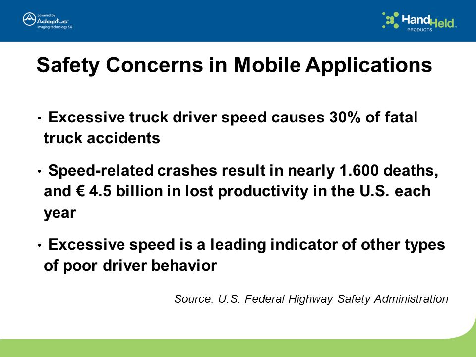 Excessive truck driver speed causes 30% of fatal truck accidents Speed-related crashes result in nearly 1.600 deaths, and 4.5 billion in lost producti