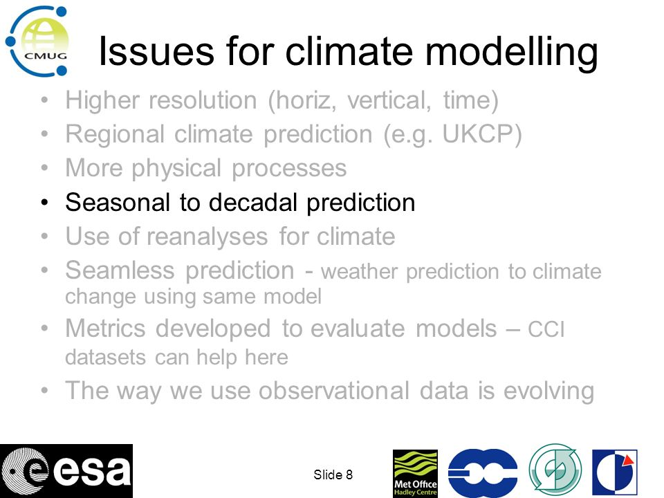 © Crown copyright Met Office Decadal prediction:Global mean surface temperature anomaly Observations Forecast Forecast from 2007 Requires data for both initialisation and verification of forecasts.
