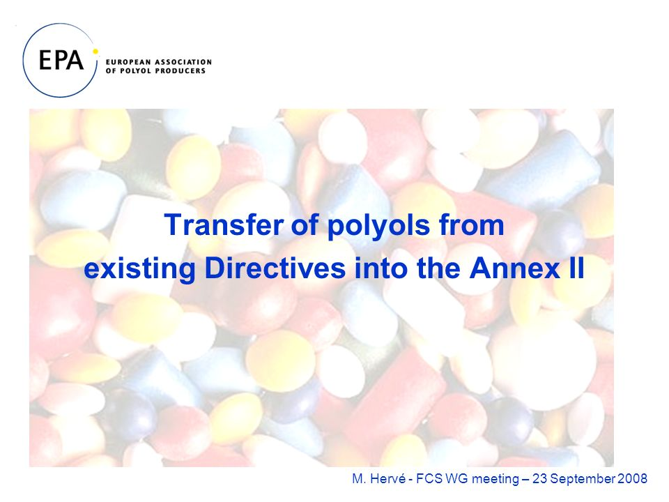 Transfer of polyols from existing Directives into the Annex II M.