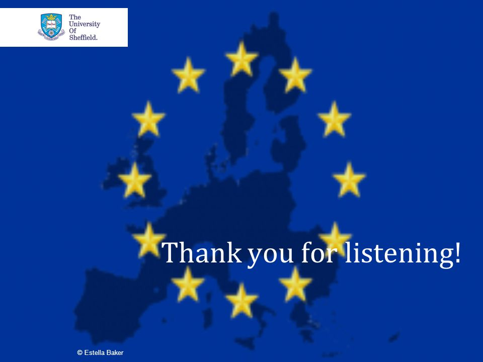 Thank you for listening! © Estella Baker