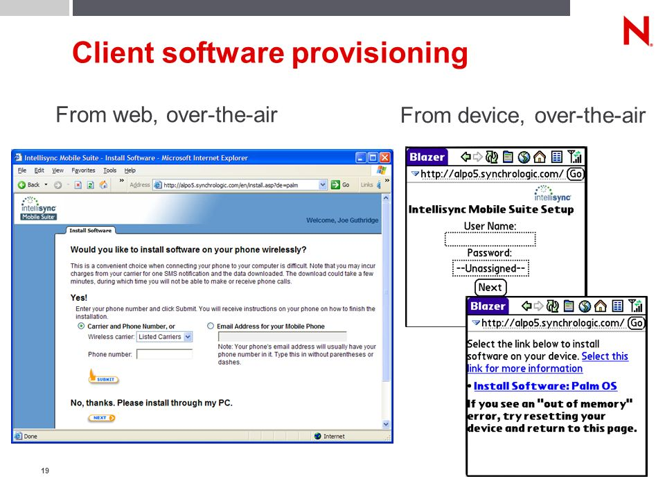 19 Client software provisioning From device, over-the-air From web, over-the-air
