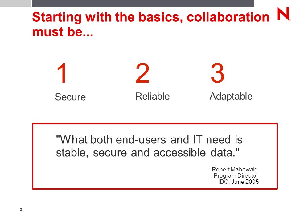 2 Starting with the basics, collaboration must be...