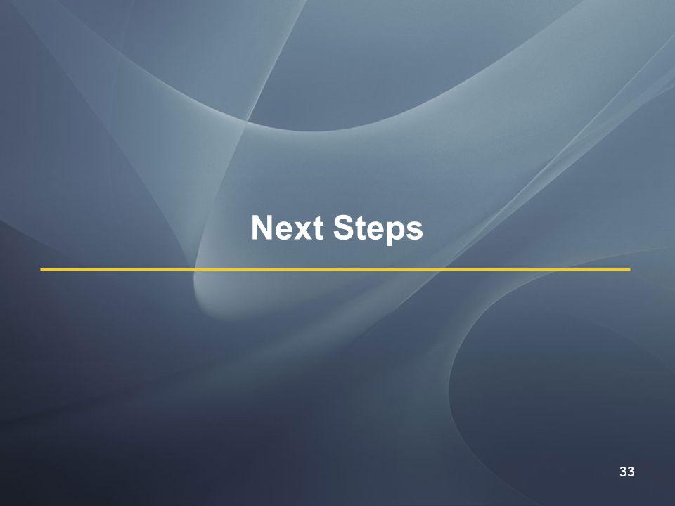 33 Next Steps
