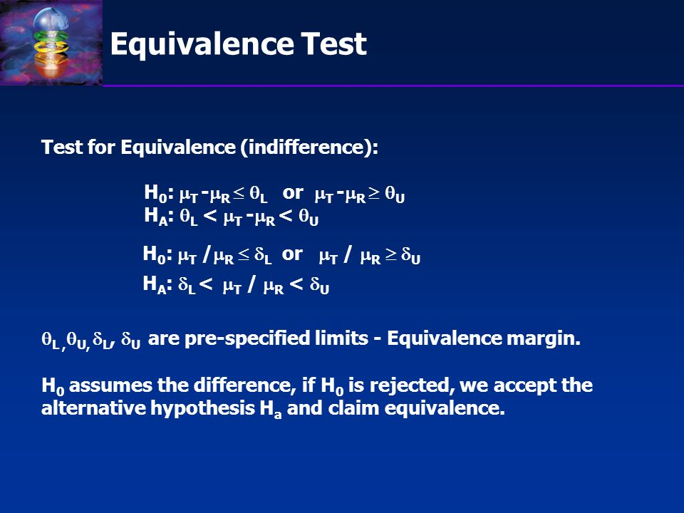 Why equivalence and non-inferiority.