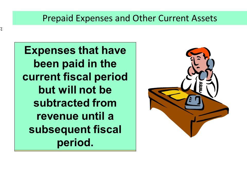 Examples: Insurance Rent Prepaid Expenses require adjusting entries Assets are decreased Expenses are increased Expenses that have been paid in the cu