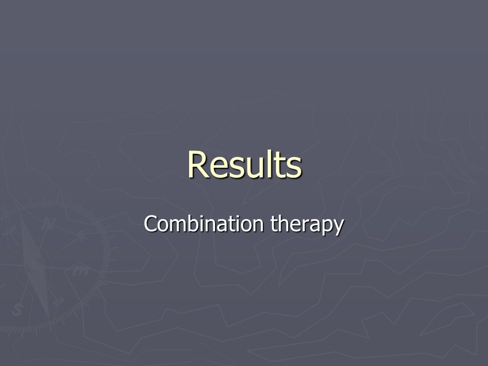 Results Combination therapy