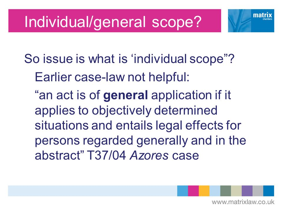 Individual/general scope. So issue is what is individual scope.