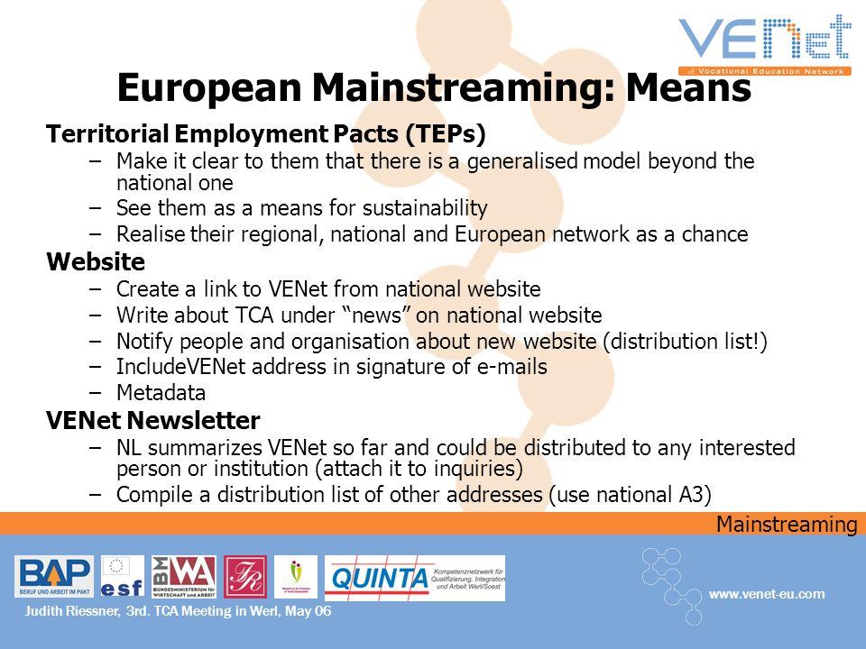 Mainstreaming www.venet-eu.com Judith Riessner, 3rd.