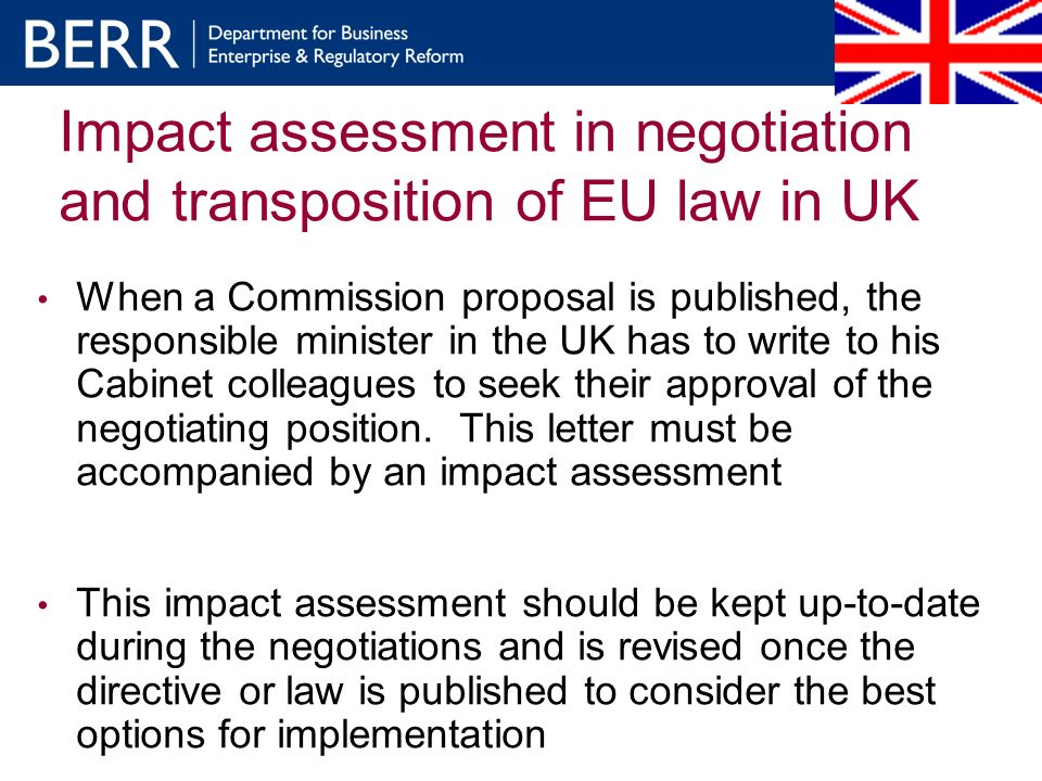 When a Commission proposal is published, the responsible minister in the UK has to write to his Cabinet colleagues to seek their approval of the negot