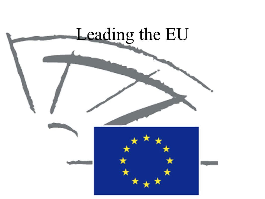 Government Setup: EU governed by three branches: Executive Judicial Legislative