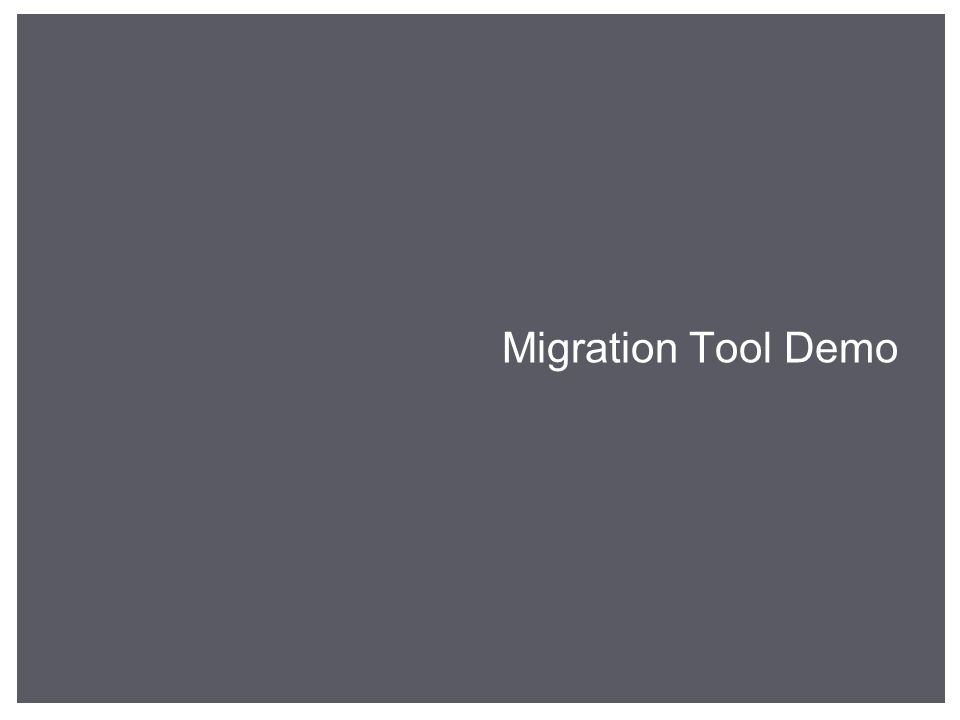 Migration Tool Demo