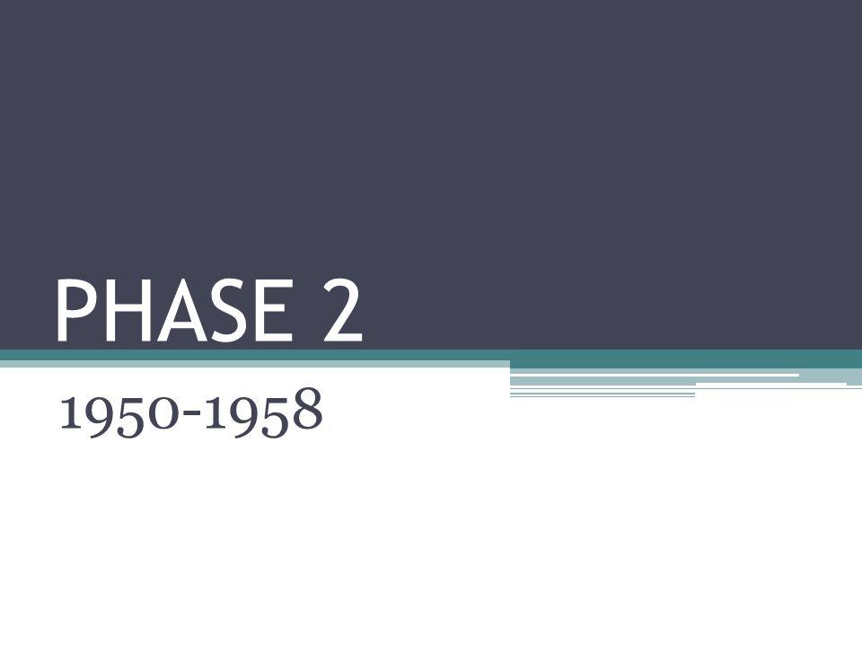 PHASE 2 1950-1958