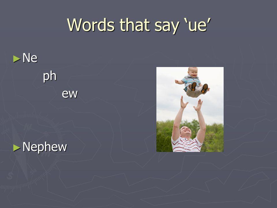 Words that say ue Ar Ar g ue ueArgue